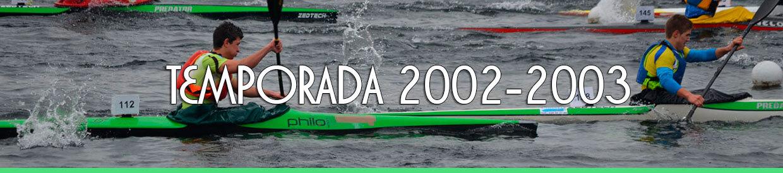Palmarés TEMPORADA 2002-2003