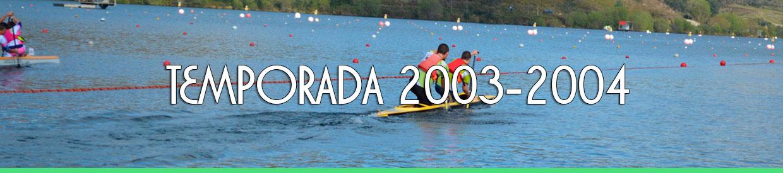Palmarés TEMPORADA 2003-2004
