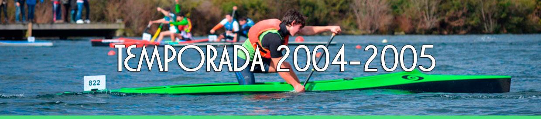 Palmarés TEMPORADA 2004-2005