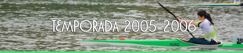 Palmarés TEMPORADA 2005-2006