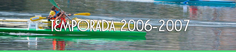 Palmarés TEMPORADA 2006-2007