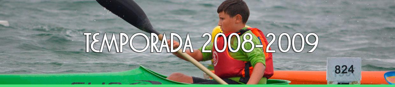 Palmarés TEMPORADA 2008-2009